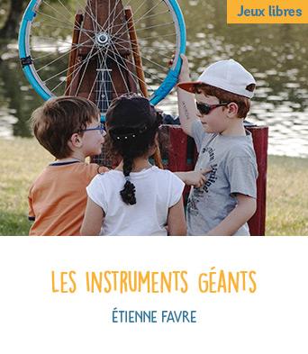 Les Instruments Géants